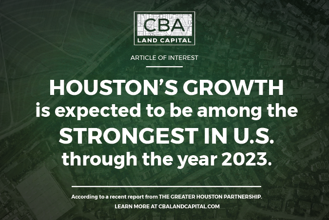 Houston's Economic Growth Expected to be Among the Strongest in the U.S. through 2023